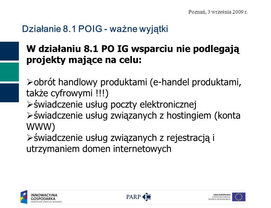Poznań, 3 września 2009 r.Działanie 8.1 PO IG – nowości 2009 r.