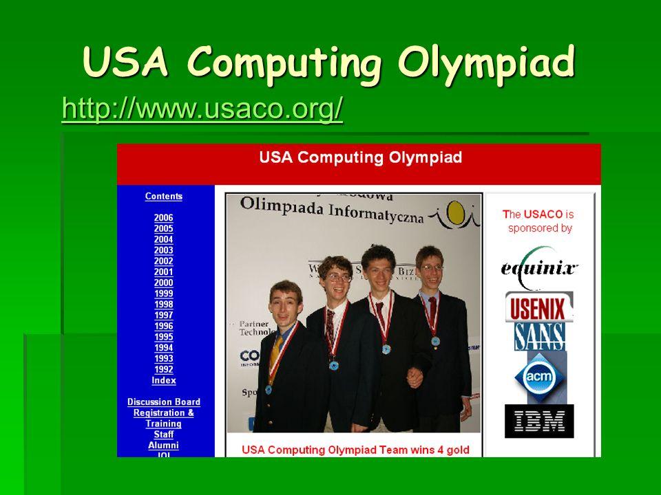 USA Computing Olympiad USA Computing Olympiad http://www.usaco.org/