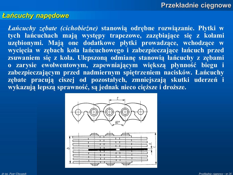 Przekładnie cięgnowe – nr 26 Przekładnie cięgnowe dr inż.