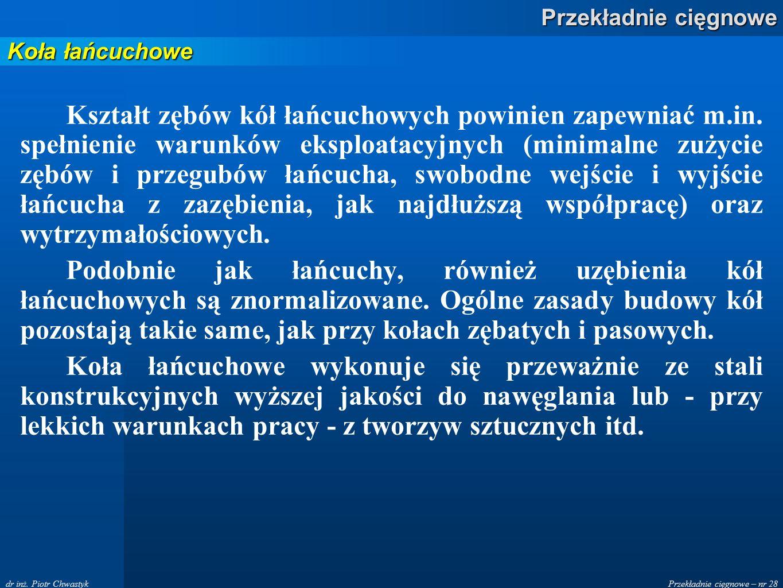 Przekładnie cięgnowe – nr 28 Przekładnie cięgnowe dr inż.