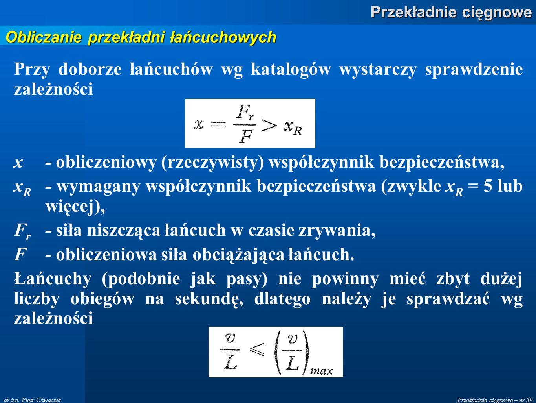 Przekładnie cięgnowe – nr 39 Przekładnie cięgnowe dr inż.