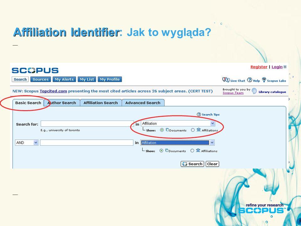 Affiliation Identifier Affiliation Identifier: Jak to wygląda