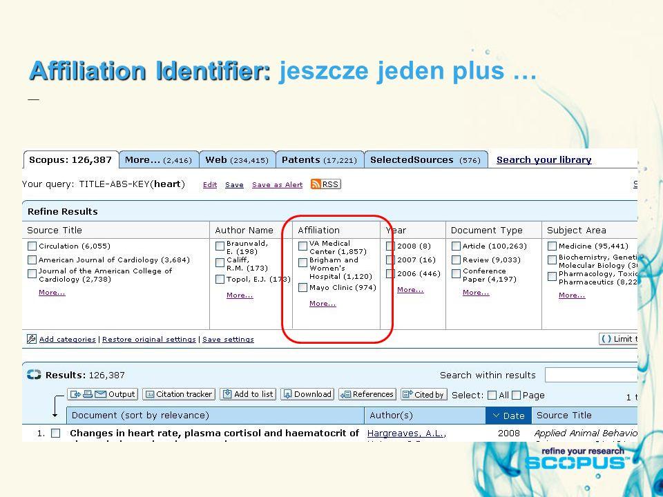 Affiliation Identifier: Affiliation Identifier: jeszcze jeden plus …