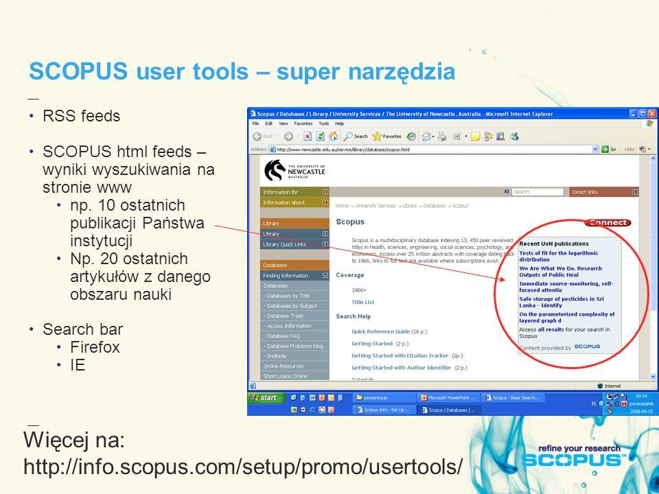 SCOPUS user tools – super narzędzia RSS feeds SCOPUS html feeds – wyniki wyszukiwania na stronie www np.