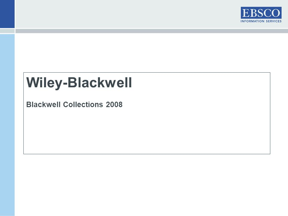 Wiley-Blackwell Blackwell Collections 2008