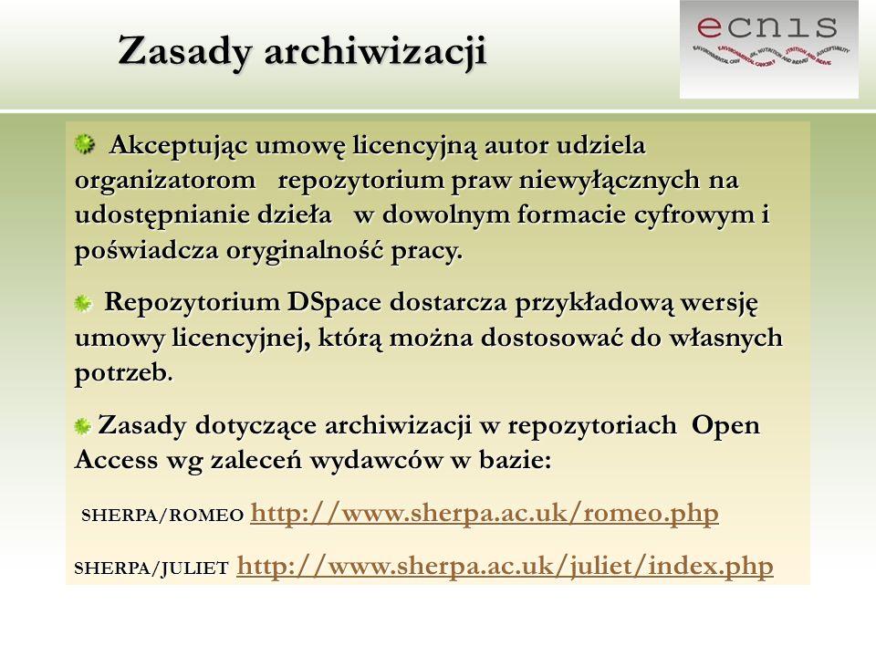 Zasady archiwizacji Akceptując umowę licencyjną autor udziela organizatorom repozytorium praw niewyłącznych na udostępnianie dzieła w dowolnym formaci