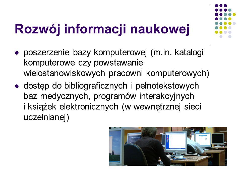 Rozwój informacji naukowej poszerzenie bazy komputerowej (m.in.