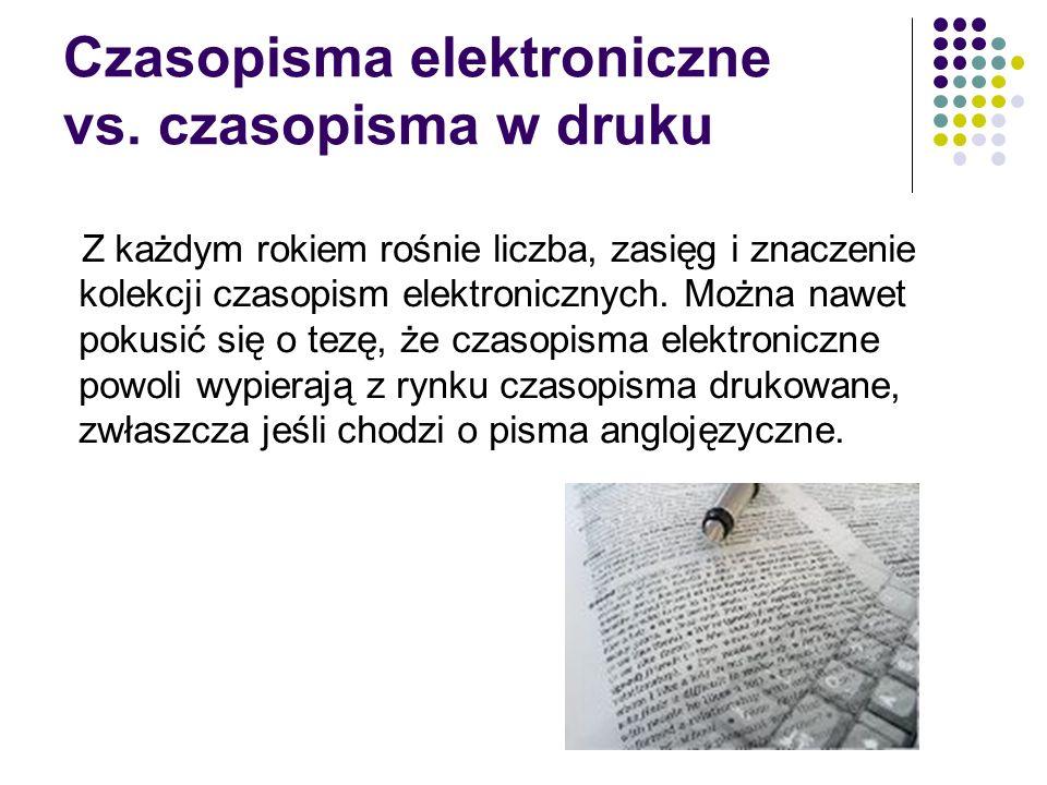 Czasopisma elektroniczne vs.