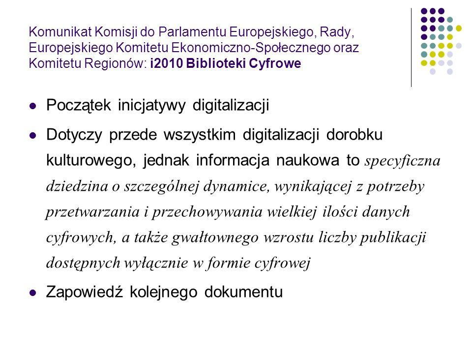 Komunikat Komisji do Parlamentu Europejskiego, Rady, Europejskiego Komitetu Ekonomiczno-Społecznego oraz Komitetu Regionów: i2010 Biblioteki Cyfrowe P