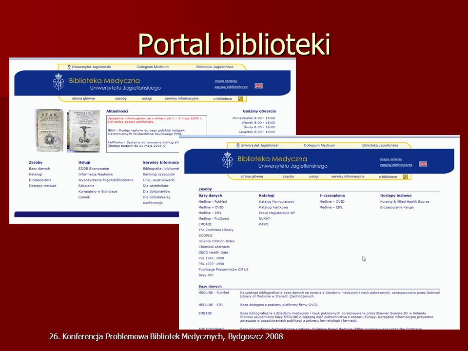 26. Konferencja Problemowa Bibliotek Medycznych, Bydgoszcz 2008 Portal biblioteki