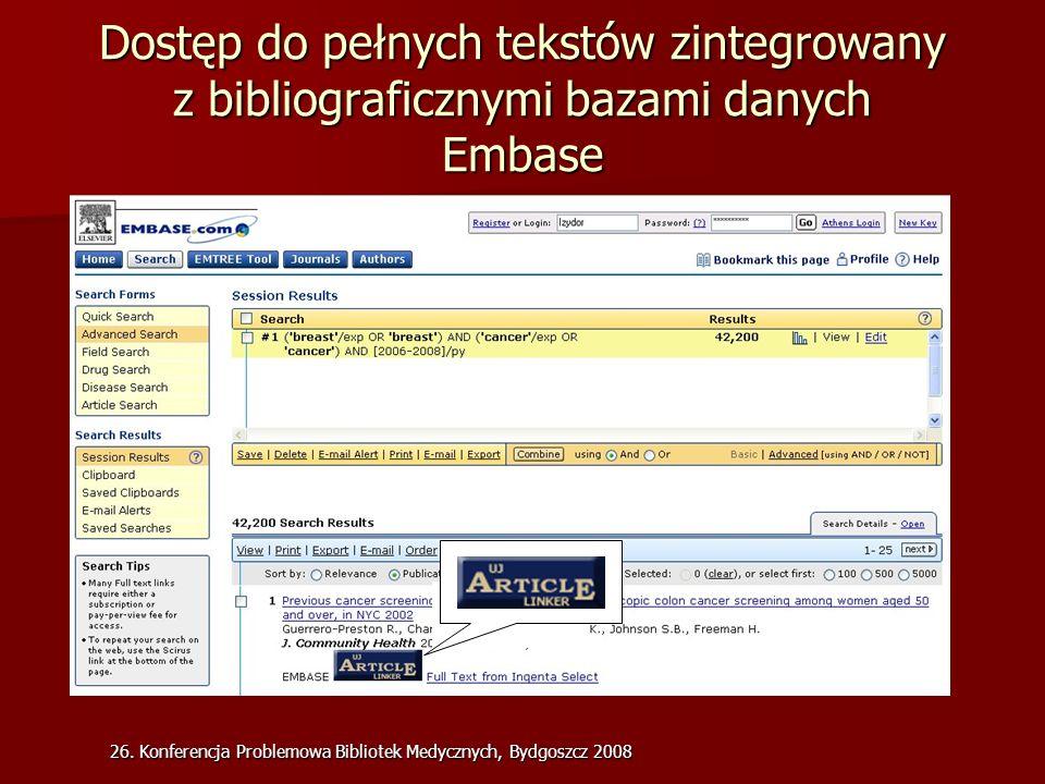 Dostęp do pełnych tekstów zintegrowany z bibliograficznymi bazami danych Embase