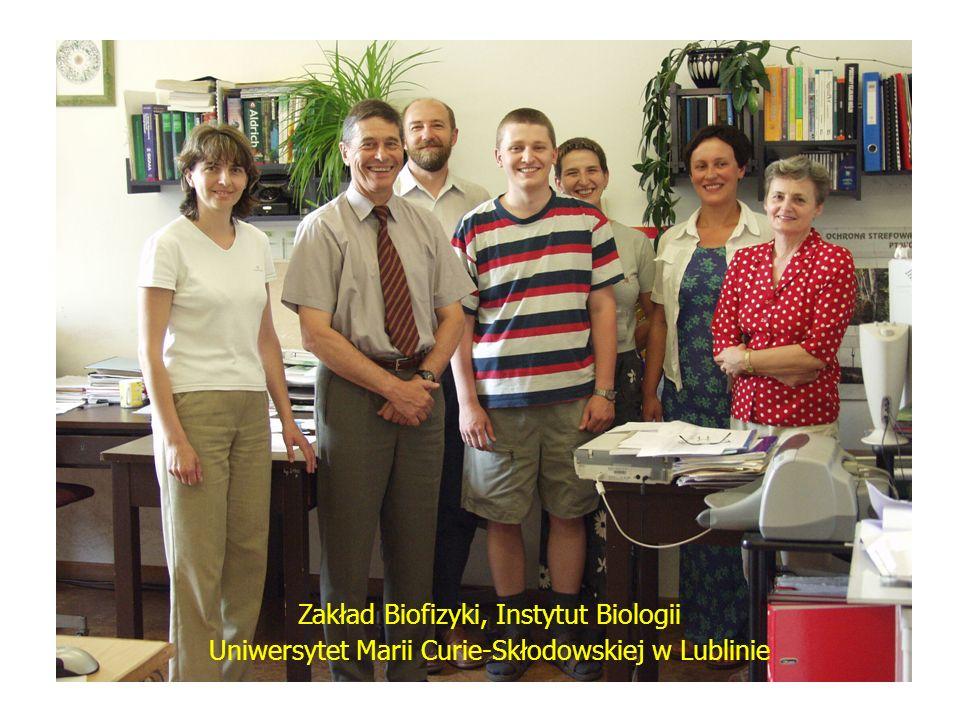 Zakład Biofizyki, Instytut Biologii Uniwersytet Marii Curie-Skłodowskiej w Lublinie