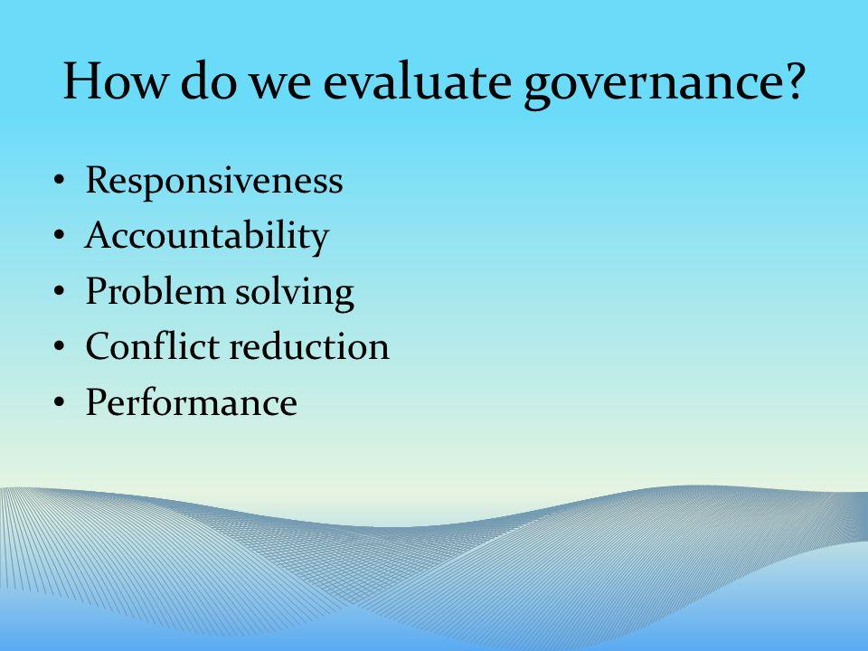 How do we evaluate governance.