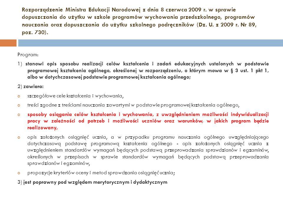 Rozporządzenie Ministra Edukacji Narodowej z dnia 8 czerwca 2009 r. w sprawie dopuszczania do użytku w szkole programów wychowania przedszkolnego, pro
