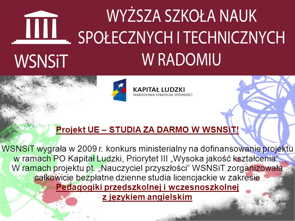 Projekt UE – STUDIA ZA DARMO W WSNSiT. WSNSiT wygrała w 2009 r.