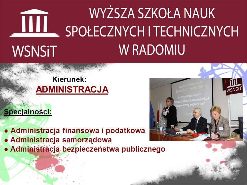 Kierunek: RACHUNKOWOŚĆ I FINANSE Specjalności: Rachunkowość i audyt Ubezpieczenia gospodarcze i społeczne Manager handlu i usług Wycena i ubezpieczenia w technice samochodowej i transporcie