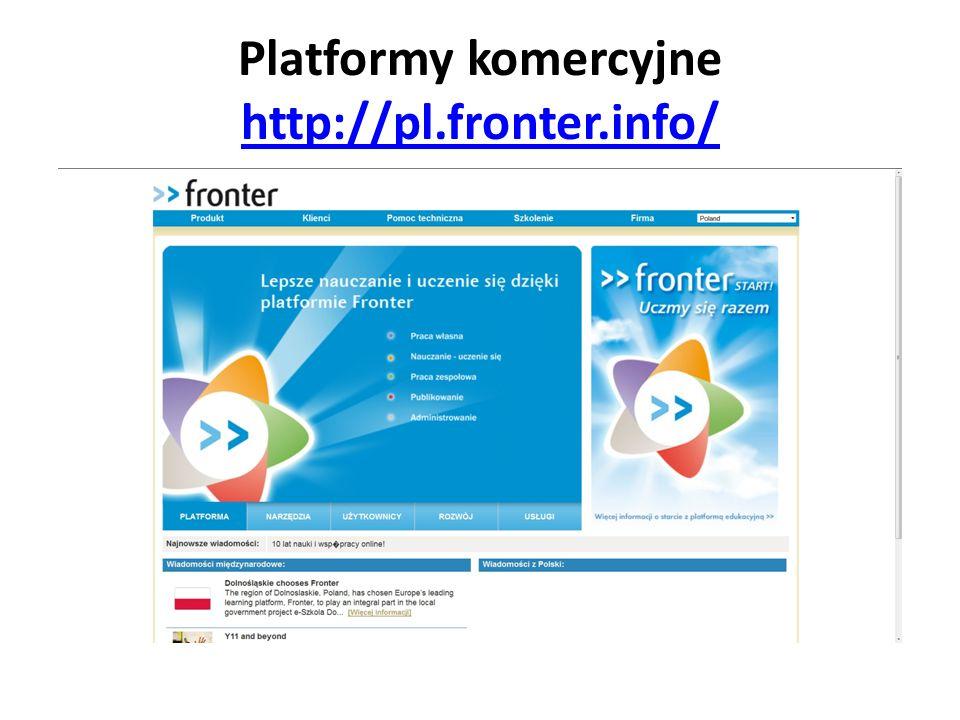 Platformy komercyjne http://pl.fronter.info/ http://pl.fronter.info/