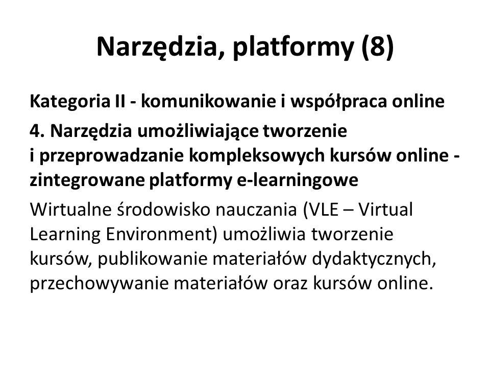 Narzędzia, platformy (8) Kategoria II - komunikowanie i współpraca online 4.