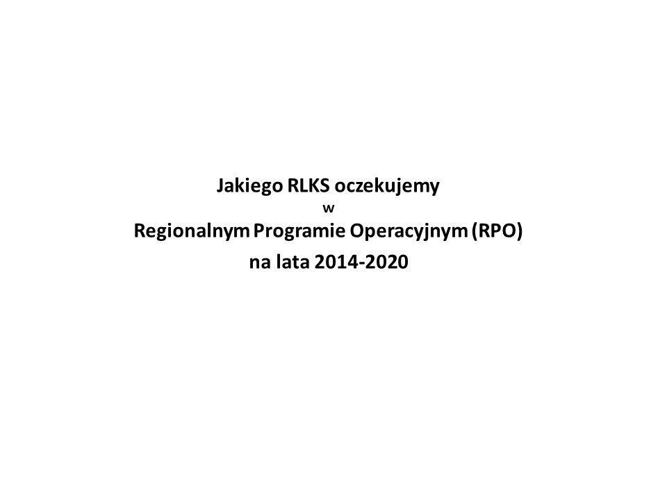 Jakiego RLKS oczekujemy w Regionalnym Programie Operacyjnym (RPO) na lata 2014-2020