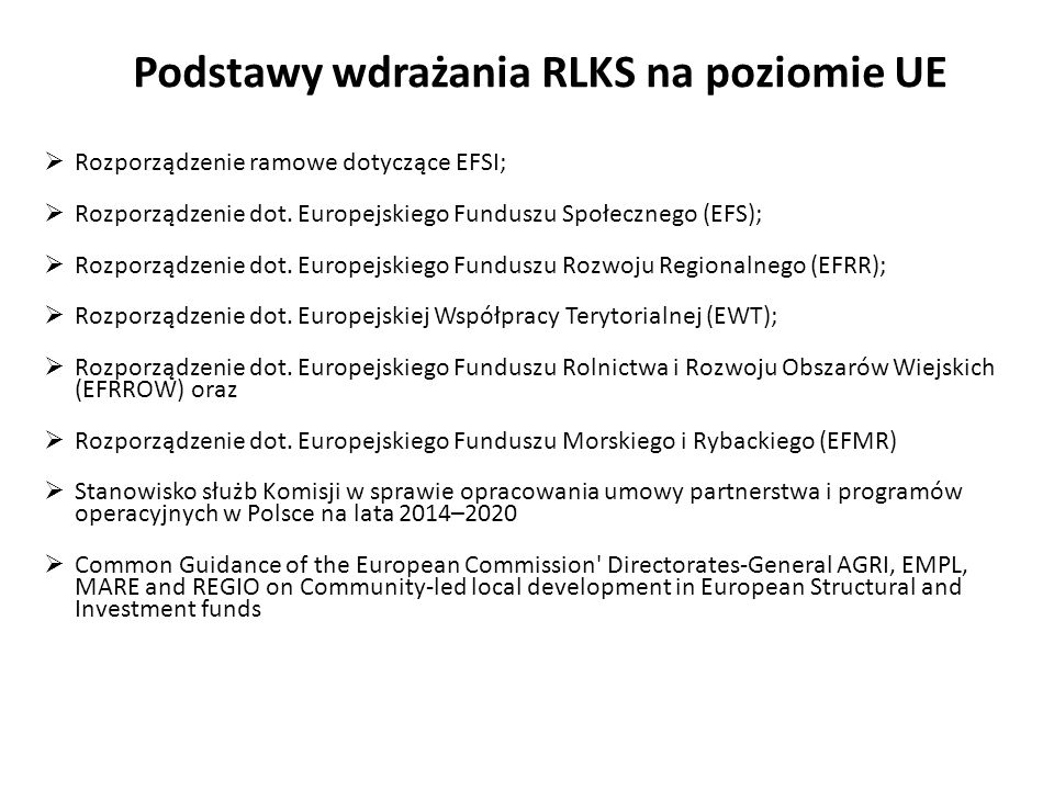 Rozporządzenie ramowe dotyczące EFSI; Rozporządzenie dot. Europejskiego Funduszu Społecznego (EFS); Rozporządzenie dot. Europejskiego Funduszu Rozwoju