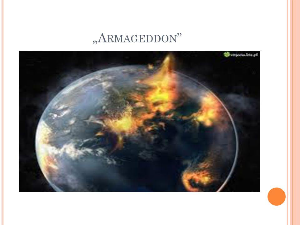 A RMAGEDDON