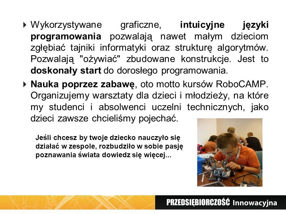 Wykorzystywane graficzne, intuicyjne języki programowania pozwalają nawet małym dzieciom zgłębiać tajniki informatyki oraz strukturę algorytmów. Pozwa