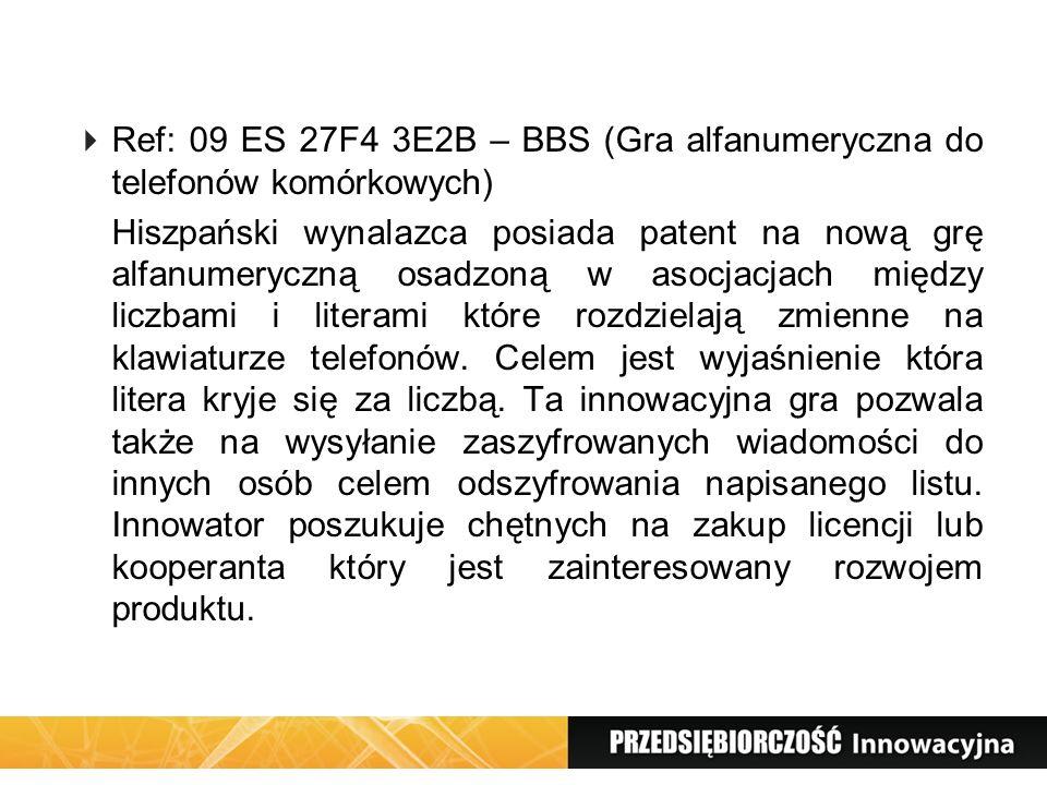 Ref: 09 ES 27F4 3E2B – BBS (Gra alfanumeryczna do telefonów komórkowych) Hiszpański wynalazca posiada patent na nową grę alfanumeryczną osadzoną w aso