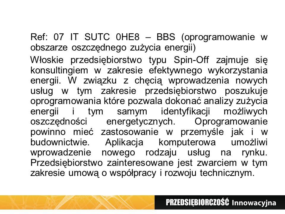 Ref: 07 IT SUTC 0HE8 – BBS (oprogramowanie w obszarze oszczędnego zużycia energii) Włoskie przedsiębiorstwo typu Spin-Off zajmuje się konsultingiem w