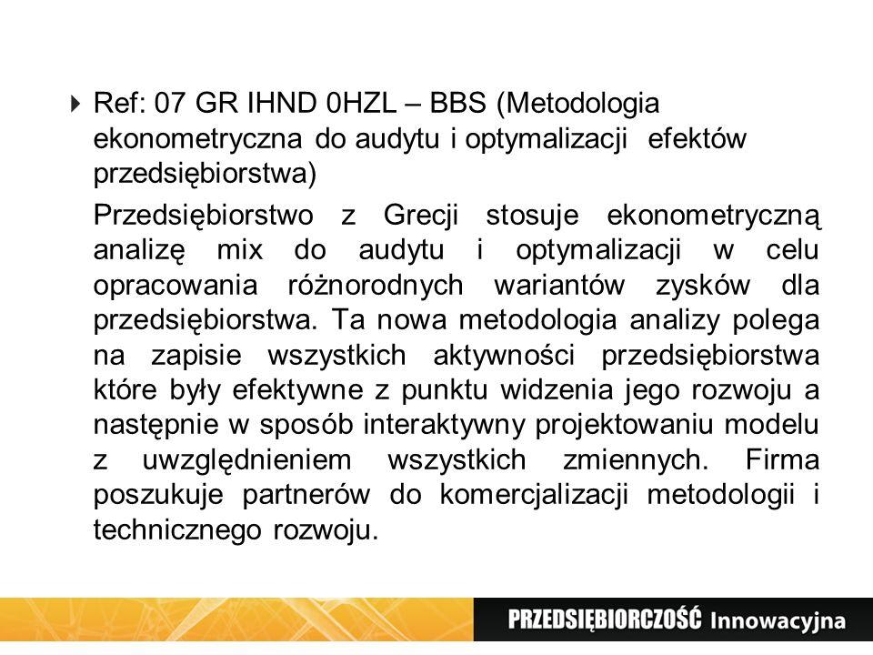 Ref: 07 GR IHND 0HZL – BBS (Metodologia ekonometryczna do audytu i optymalizacji efektów przedsiębiorstwa) Przedsiębiorstwo z Grecji stosuje ekonometr