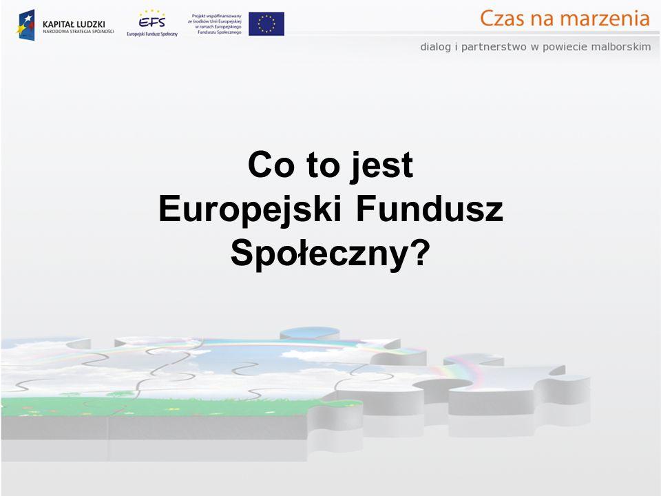 Co to jest Europejski Fundusz Społeczny