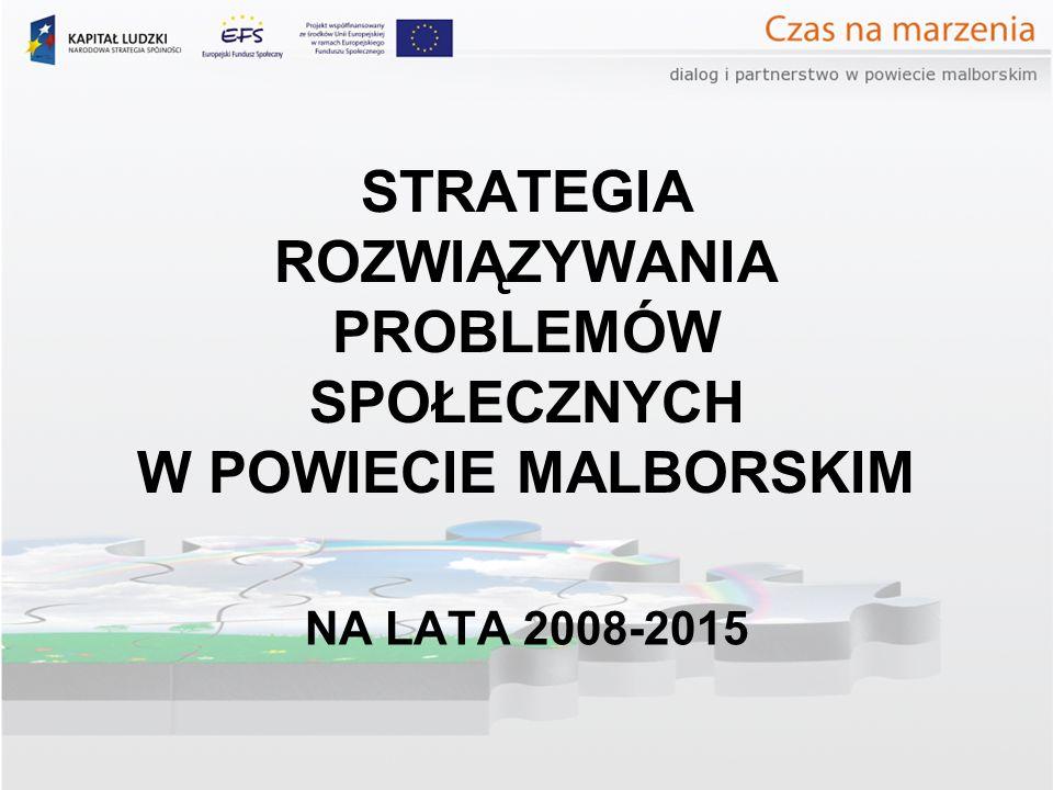 Uwarunkowania zewnętrzne regionalne Na poziomie regionalnym dokumentem bezpośrednio odnoszącym się do opracowania wyższego rzędu jest Strategia Polityki Społecznej Województwa Pomorskiego do 2013 roku przyjęta uchwałą nr 1056/L/06 Sejmiku Województwa Pomorskiego z dnia 24 lipca 2006 roku.