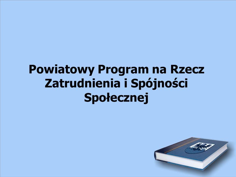 Powiatowy Program na Rzecz Zatrudnienia i Spójności Społecznej