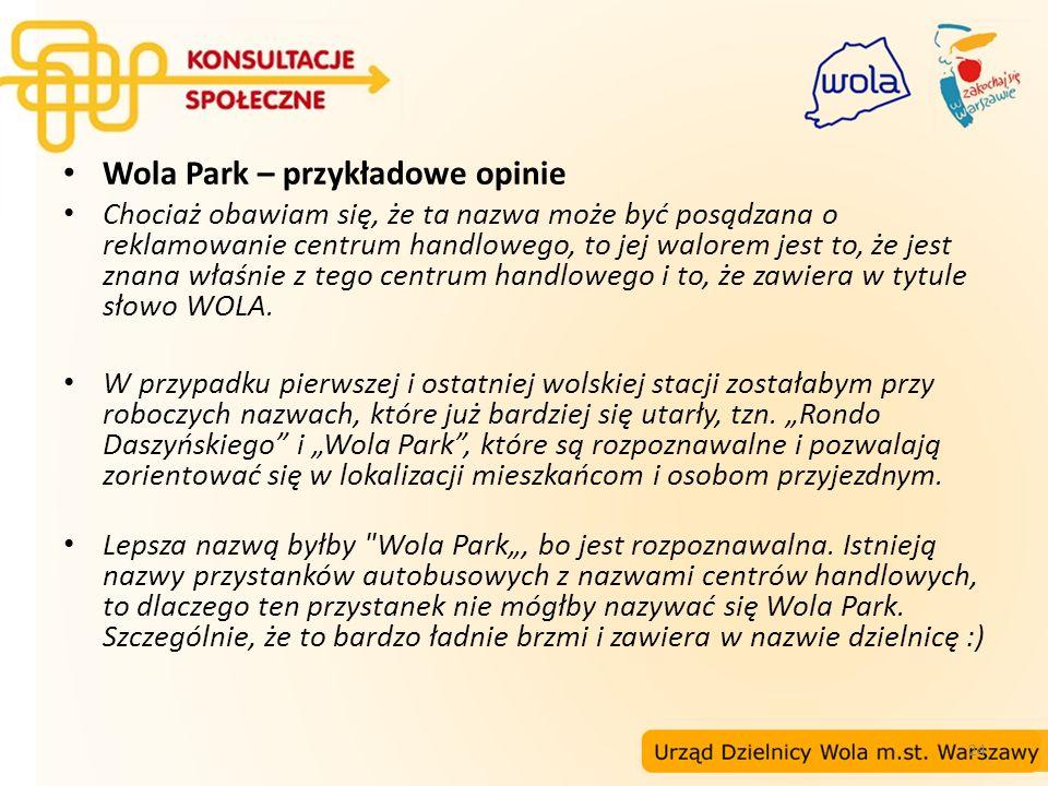 24 Wola Park – przykładowe opinie Chociaż obawiam się, że ta nazwa może być posądzana o reklamowanie centrum handlowego, to jej walorem jest to, że je