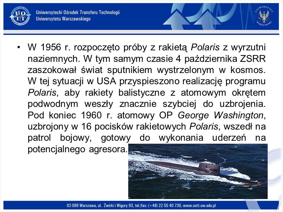 W 1956 r. rozpoczęto próby z rakietą Polaris z wyrzutni naziemnych. W tym samym czasie 4 października ZSRR zaszokował świat sputnikiem wystrzelonym w