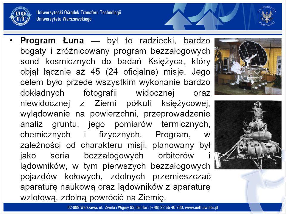Program Łuna był to radziecki, bardzo bogaty i zróżnicowany program bezzałogowych sond kosmicznych do badań Księżyca, który objął łącznie aż 45 (24 of
