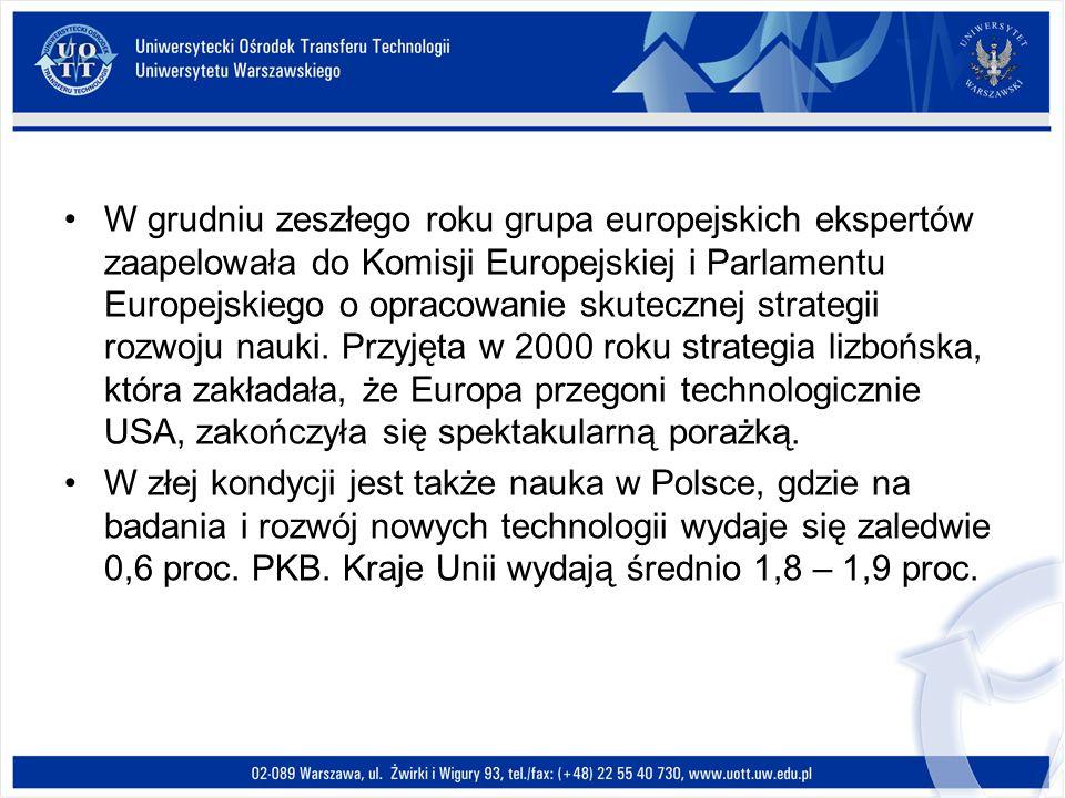 W grudniu zeszłego roku grupa europejskich ekspertów zaapelowała do Komisji Europejskiej i Parlamentu Europejskiego o opracowanie skutecznej strategii