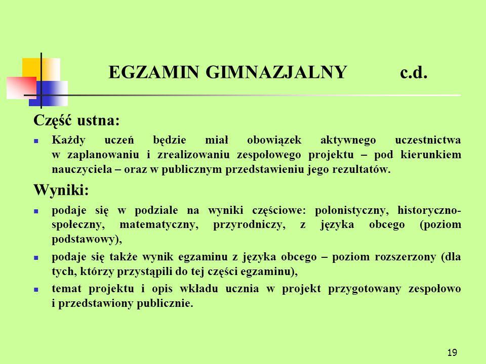 19 EGZAMIN GIMNAZJALNY c.d.