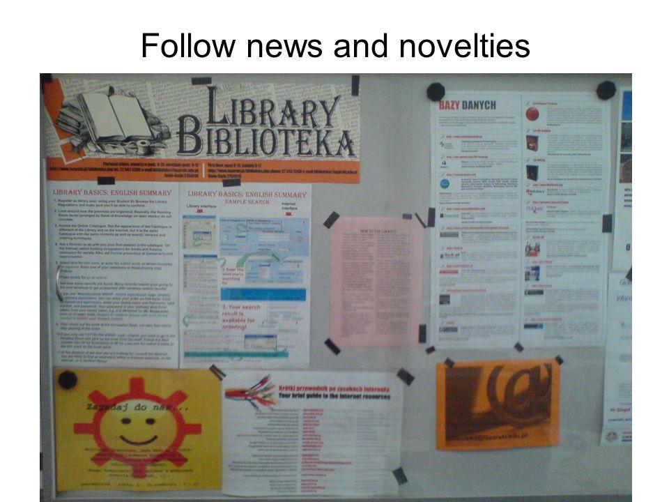 Follow news and novelties