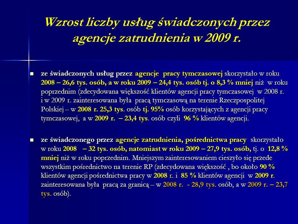 Wzrost liczby usług świadczonych przez agencje zatrudnienia w 2009 r.