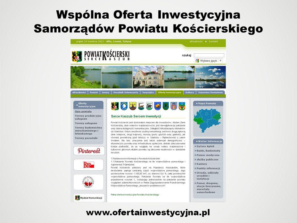 Wspólna Oferta Inwestycyjna Samorządów Powiatu Kościerskiego www.ofertainwestycyjna.pl