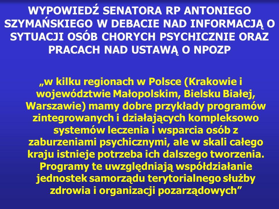 Środowiskowy Model Opieki Psychiatrycznej w Krakowie Model ten stawia sobie za cel pomoc osobom z zaburzeniami psychicznymi.