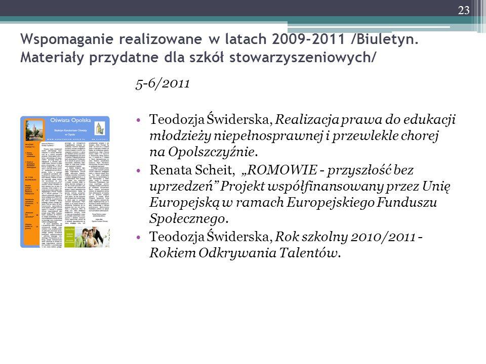 Wspomaganie realizowane w latach 2009-2011 /Biuletyn. Materiały przydatne dla szkół stowarzyszeniowych/ 5-6/2011 Teodozja Świderska, Realizacja prawa