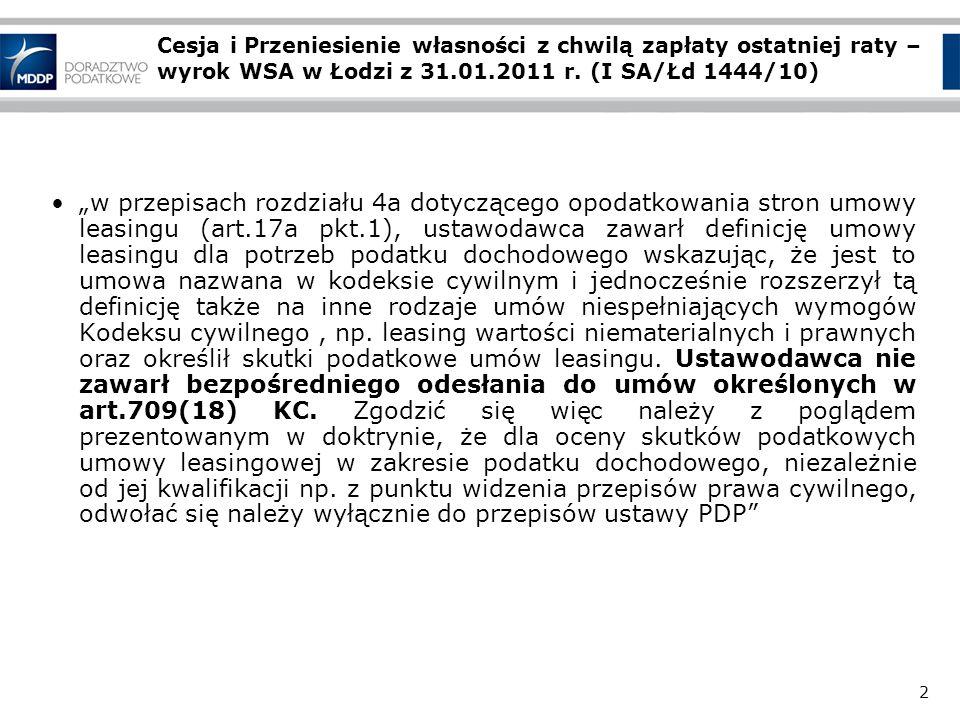 2 Cesja i Przeniesienie własności z chwilą zapłaty ostatniej raty – wyrok WSA w Łodzi z 31.01.2011 r.