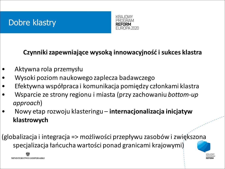 wstęp 01 Polityka klastrowa Polityka rozwoju klastrów w Polsce – mechanizm wspierania biegunów wzrostu polskiej gospodarki wypracowanie mechanizmu selekcji i koncentracja na nich środków publicznych (w tym funduszy z UE), preferencje w ramach istniejącego systemu funduszy strukturalnych, utworzenie grupy ds.