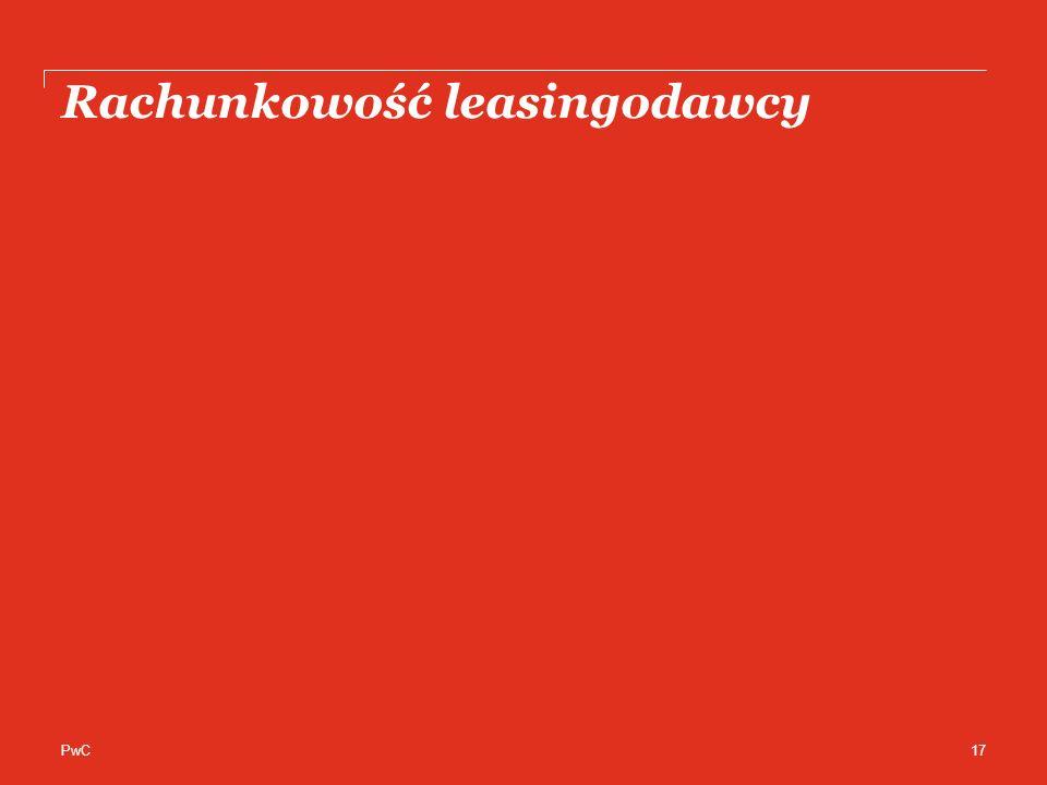PwC Rachunkowość leasingodawcy 17