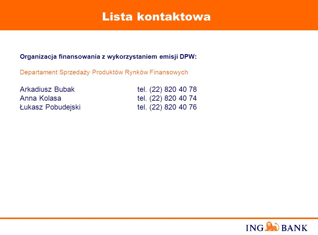23 Referencje ING Banku Wybrane kredyty syndykowane w UE