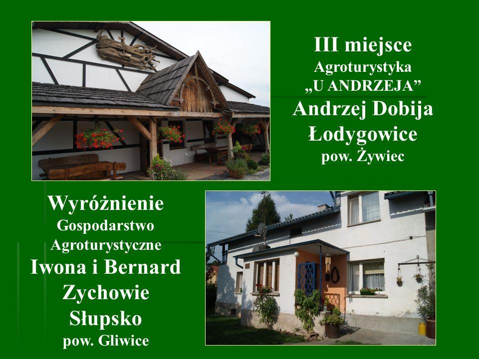 Gospodarstwo Agroturystyczne Iwona i Bernard Zychowie Słupsko Wyróżnienie 8 ha gospodarstwo prowadzące produkcję roślinną i zwierzęcą.