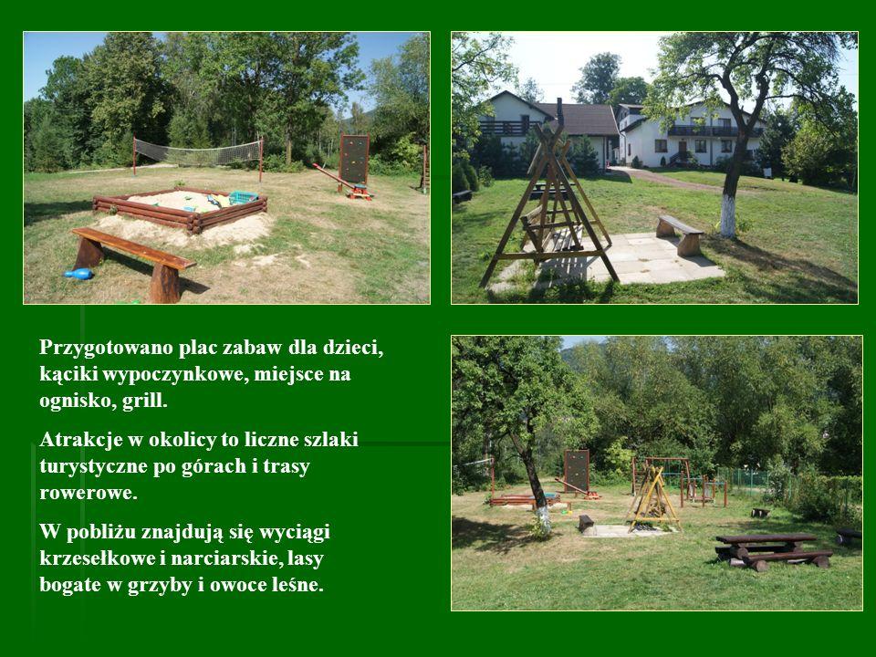 Przygotowano plac zabaw dla dzieci, kąciki wypoczynkowe, miejsce na ognisko, grill. Atrakcje w okolicy to liczne szlaki turystyczne po górach i trasy