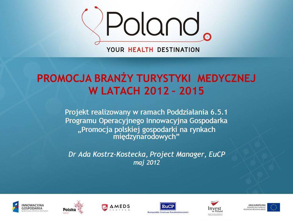 2 SKŁAD KONSORCJUM Europejskie Centrum Przedsiębiorczości (EuCP) – firma doradcza od 2003 roku – wspieranie rozwoju polskich przedsiębiorstw, organizacji pozarządowych i regionów w procesie integracji z UE – doradztwo finansowe, strategiczne, pozyskiwanie zewnętrznych źródeł finansowania Polska Agencja Informacji i Inwestycji Zagranicznych (PAIiIZ) – agencja rządowa – promocja gospodarcza Polski na rynkach międzynarodowych – zwiększanie napływu inwestycji zagranicznych do Polski – organizacja misji gospodarczych, targów, kongresów, szkoleń AMEDS Centrum – multidyscyplinarny niepubliczny zakład opieki zdrowotnej – świadczenie usług medycznych dla pacjentów z Polski i z zagranicy – doświadczenie w organizacji pobytów w Polsce dla pacjentów z całego świata zdobyte poprzez Medical Travel Europe