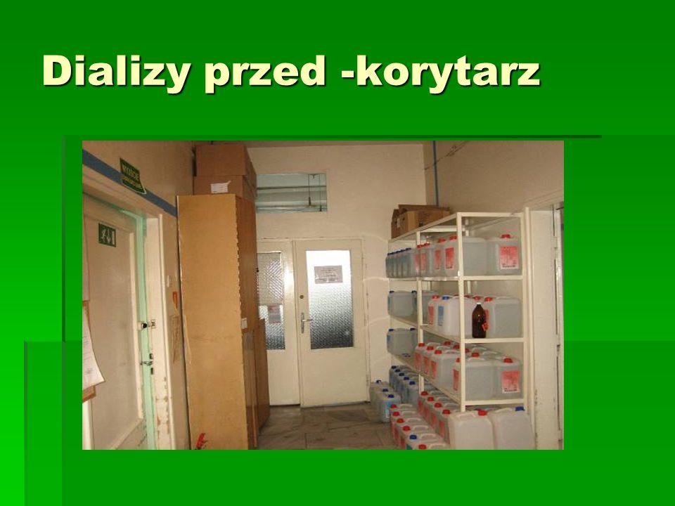 Dializy przed -korytarz